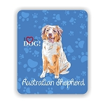 I Love my Australian Shepherd Mouse Pad 9.25