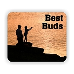 Best Buds Fishing  Mouse Pad  9.25