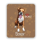 I Love my Boxer Mouse Pad 9.25
