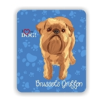 I Love my Brussels Griffon Mouse Pad 9.25