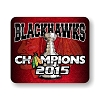 Chicago Blackhawks 2015 Champions Mouse Pad 9.25