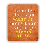 Decide That You Want It Mouse Pad 9.25