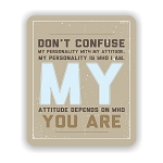 Don't Confuse My Personality Mouse Pad 9.25