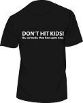 DON'T HIT KIDS.... MEN'S BLACK T-Shirt