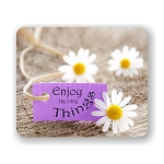 Enjoy The Little Things (Flower) Mouse Pad 9.25