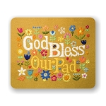 God Bless Our Pad Mouse Pad 9.25