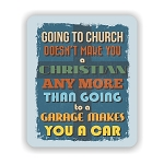 Going To Church Mouse Pad 9.25