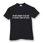 I'M NOT AFRAID TO GO FAST IT'S CRASHIN' & BURNIN' THAT SUCKS!   MEN'S T-SHIRT
