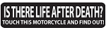 Is There Life After Death Helmet Biker Motorcycle Decal