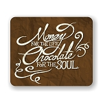 Money For The Life Mouse Pad 9.25