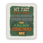 My Past Does Not Define Mouse Pad 9.25