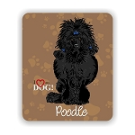I Love my Black Poodle  Mouse Pad 9.25
