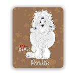 I Love my White Poodle  Mouse Pad 9.25
