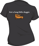 Really Cute DACHSHUND shirt GET A LONG LITTLE DOGGIE LADIES BLACK T-SHIRT