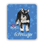 I Love my Schnauzer Mouse Pad 9.25