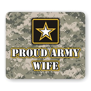"Proud Army Wife Mouse Pad  9.25"" X 7.75"""